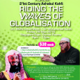 Come join us! Proceeds will go to a joint fundraising project by LBKM & Madrasah Al-Arabiah Al-Islamiah (MAI). Forum: 21st Century Ashabul Kahfi. Riding The Waves of Globalisation Speakers: Mufti...